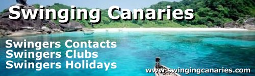 swinging canaries,swingers lifestyle links, holidays, clubs and contacts